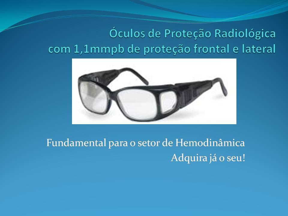 4cd3e7e653d52 Portal do Médico - Óculos de Proteção Radiológica